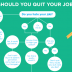 should you quit your job