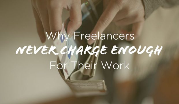 Why-Freelancers-Never-Charge-Enough and how to set your freelance rates