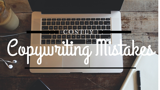 Fix these common copywriting mistakes and make more money!