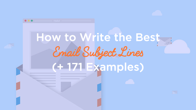 How-to-Write-the-Best-Email-Subject-Lines-and-171-Best-Email-Subject-Line-Examples
