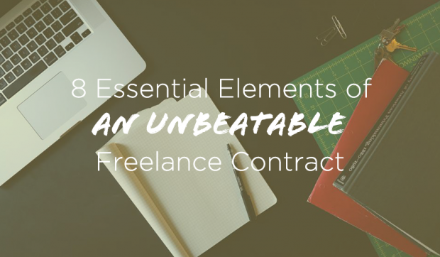 8 Essential Elements of an Unbeatable Freelance Contract Plus Template
