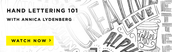 Hand Lettering 101 with Annica Lydenberg
