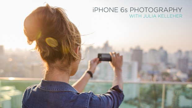 iPhone 6s Photography Tips From a Pro Photographer