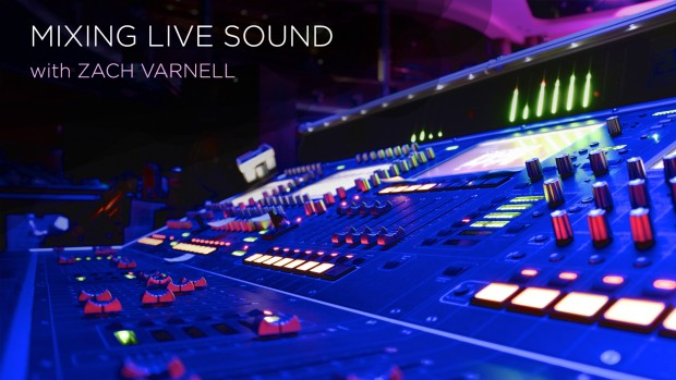 Zach_Varnell_Mixing_Live_Sound_TEXT_1600x900
