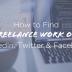 How-to-Find-Freelance-Work-on-LinkedIn-Twitter-Facebook