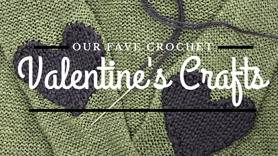 Make your sweetheart a Valentine's crochet craft they'll love all year.