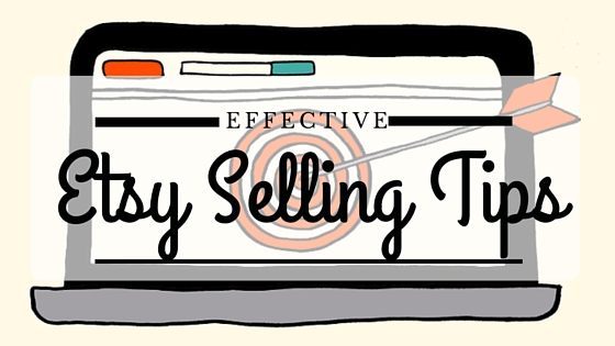 Etsy Selling Tips: How to Increase Traffic and Make More Sales