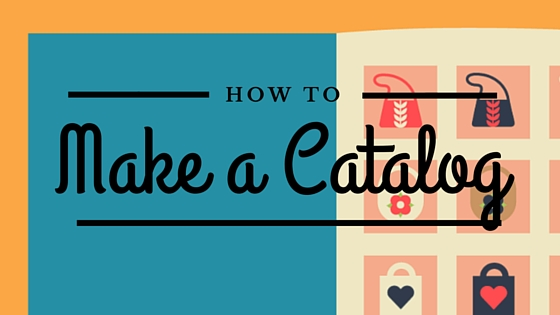 how to make a catalog  5 tips from katie hunt