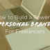 How-to-Build-Powerful-Personal-Brand-Freelancers