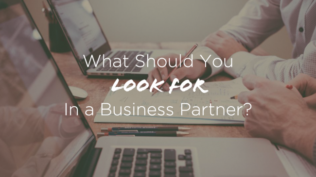 What-Should-You-Look-for-In-a-Business-Partner