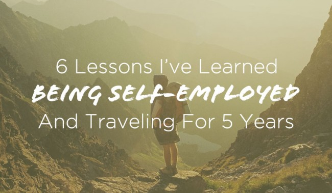 6-Lessons-Learned-Being-Self-Employed-and-Traveling-for-5-years