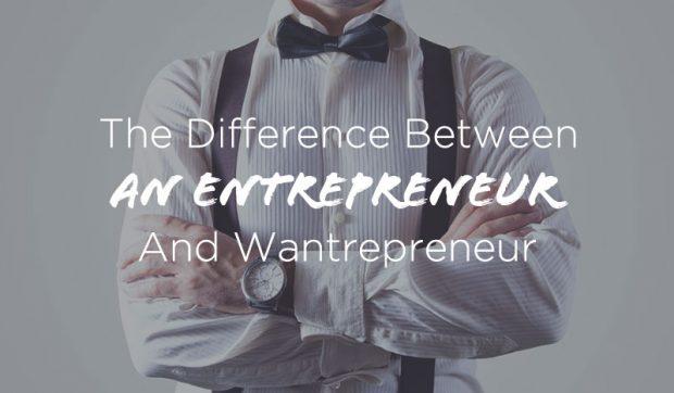 Difference-Between-Wantrepreneur-and-Entrepreneur