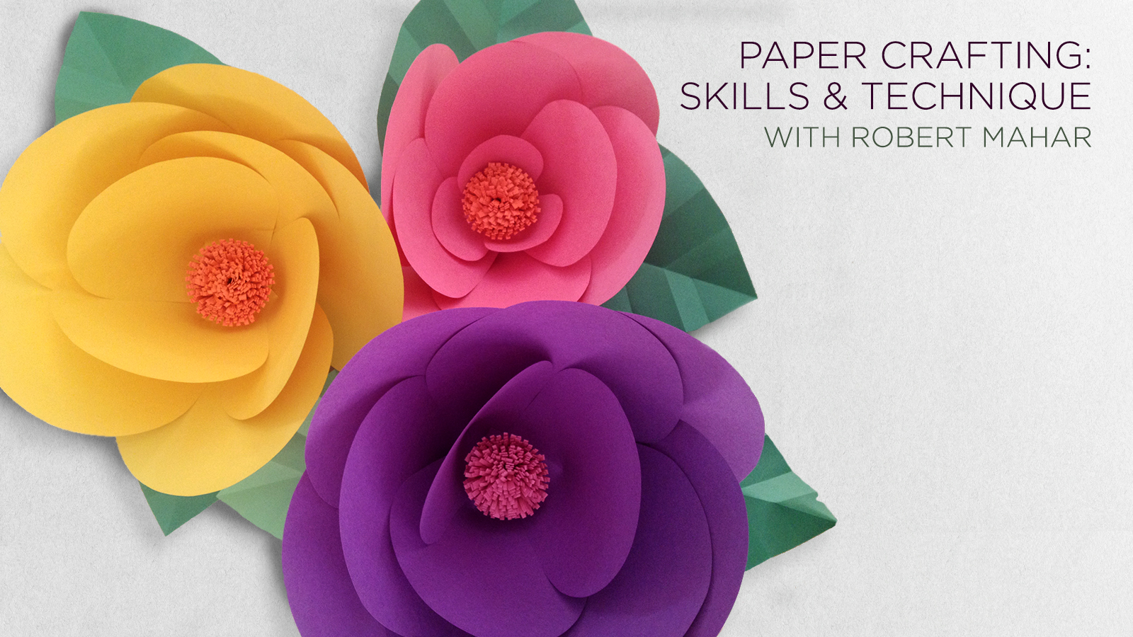 Learn how to make impressive paper crafts with Robert Mahar and CreativeLive.