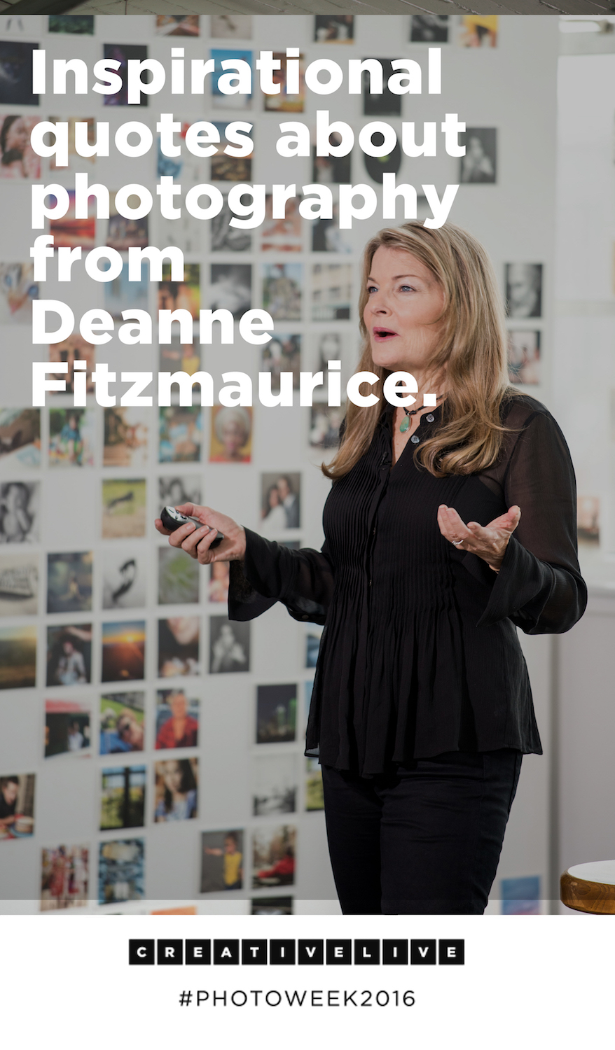 Deanne Fitzmaurice's most inspirational quotes about photography from Photo Week 2016