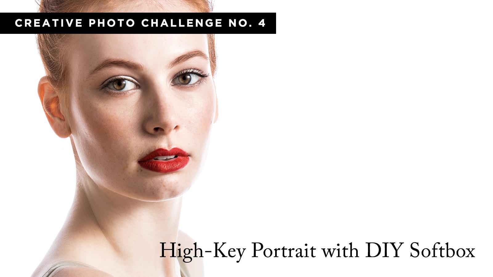 Creative Photo Challenge No. 4 - High-Key Portraits (w/ DIY Softbox)