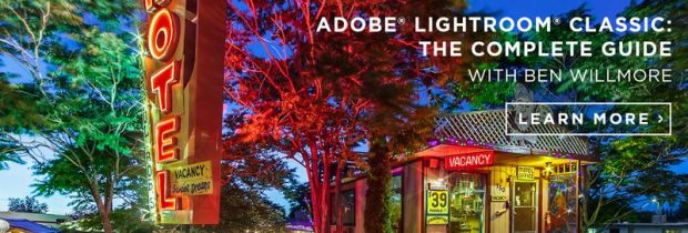Adobe Lightroom CC with Ben Willmore